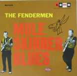 LP -✦✦ THE FENDERMEN ✦✦ Mule Skinner Blues (180gr Vinyl) - Soma Records